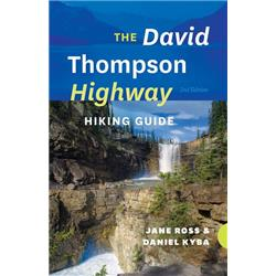 Heritage House Pub. The David Thompson Highway Hiking Guide - 2nd Edition-Not Applicable