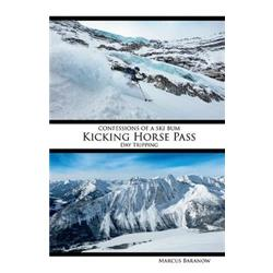 Confessions of a Ski Bum: Kicking Horse Pass